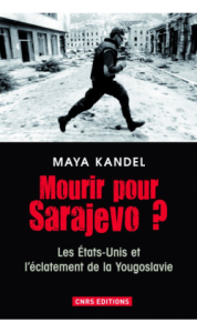 mourir-pour-sarajevo-maya-kandel